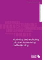 Monitoring and evaluating outcomes in mentoring and befriending (PDF)